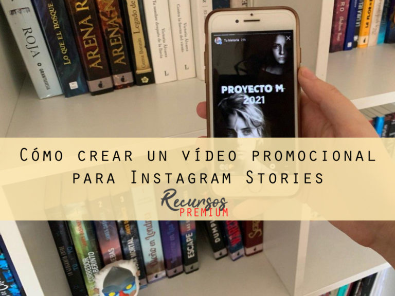 Cómo crear un vídeo promocional para Instagram Stories