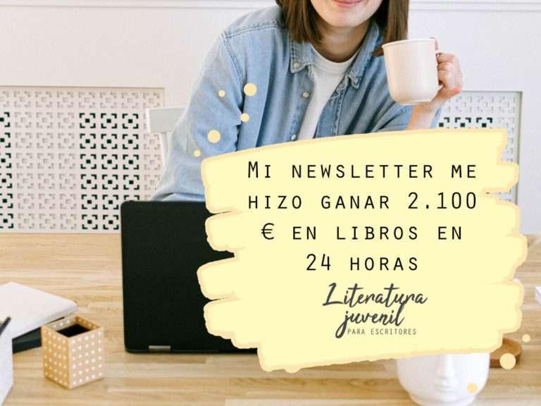 19. Mi newsletter me hizo ganar 2.100 € en libros en 24 horas