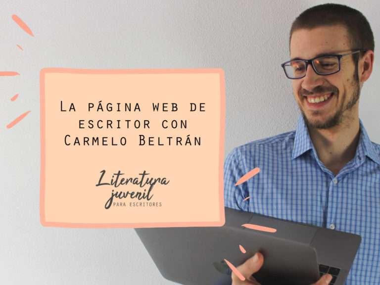 16. La página web de escritor con Carmelo Beltrán