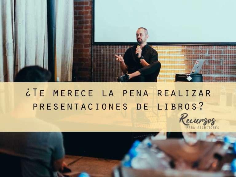 ¿Te merece la pena realizar presentaciones de libros?