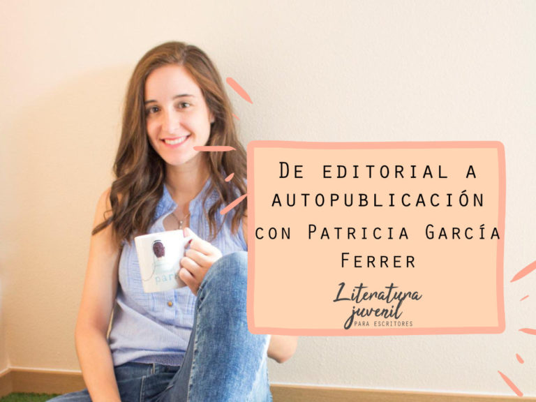 35. De tradicional a autopublicación con Patricia García Ferrer