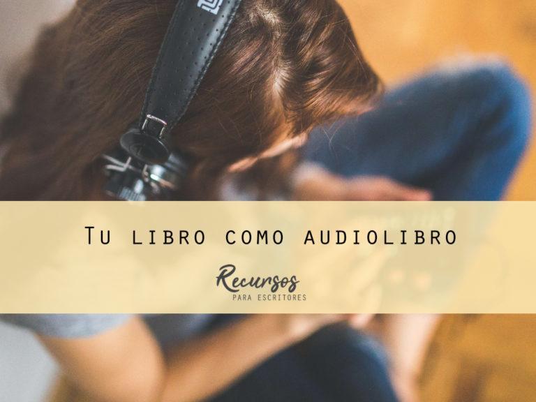 Tu libro como audiolibro