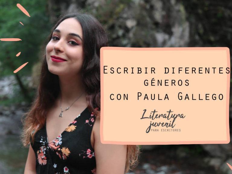 36. Escribir diferentes géneros con Paula Gallego