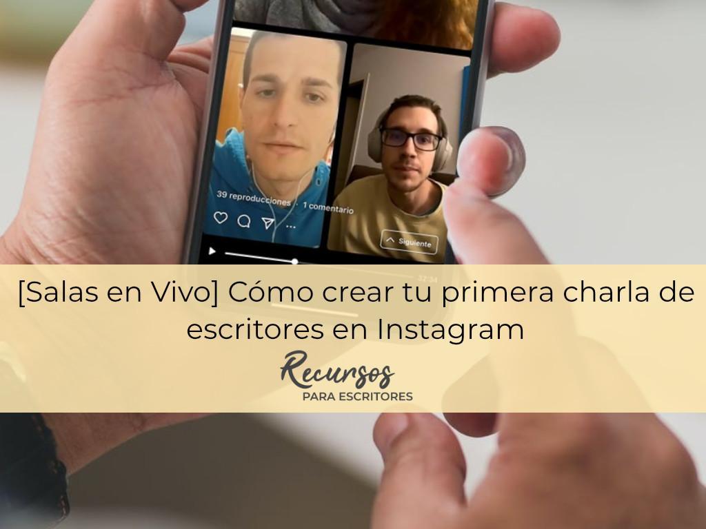 instagram para escritores salas en vivo